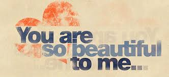 You Are Beautiful Picture Quotes
