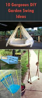 Small Picture 10 Gorgeous DIY Garden Swing Ideas