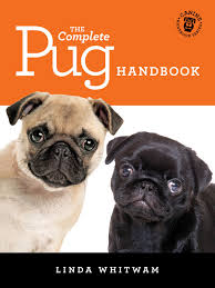 Pug Dog Vaccination Chart The Complete Pug Handbook Ebook By Linda Whitwam Rakuten Kobo