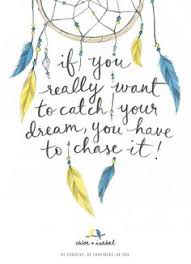 Catching Dreams Quotes Best of 24 Best Inspiration Qoutes Images On Pinterest Words