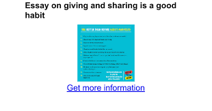 essay on giving and sharing is a good habit google docs