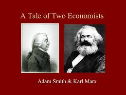 a tale of two economists adam smith karl marx adam smith a 1 a tale of two economists adam smith karl marx
