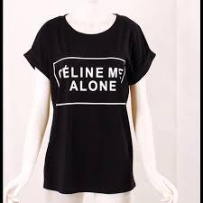 Celine Me Alone Black Tee T Shirt Nwt