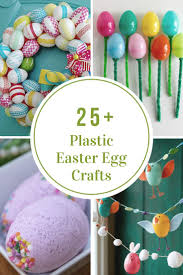 Holidays- Easter  Plastic Easter Egg Crafts and Activities
