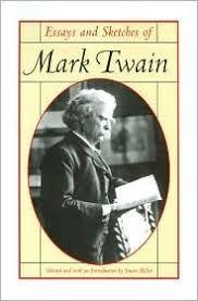 essays and sketches of mark twain by mark twain 231020