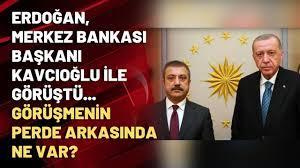 Erdoğan, Merkez Bankası Başkanı Kavcıoğlu ile görüştü... Görüşmenin perde  arkasında ne var? - YouTube