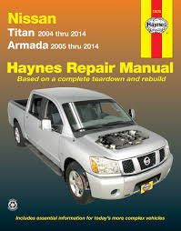 nissan titan 04 14 armada 05 14 haynes repair manual enlarge nissan titan