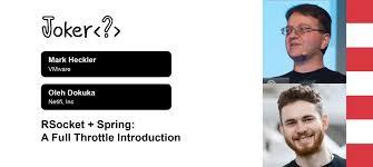 RSocket + Spring: A <b>full throttle</b> introduction