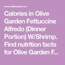 Calories In Olive Garden Fettuccine Alfredo Dinner Portion