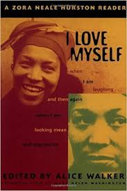 zora neale hurston quotes from how it feels to be colored me i love myself a zora neale hurston reader