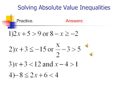 6 solving absolute value inequalities practice answers