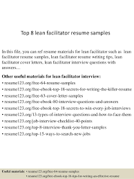 Top 8 lean facilitator resume samples In this file, you can ref resume  materials for ...