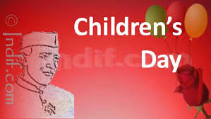 children s day chlidren s day birthday of chacha  children s day 14th