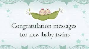 Congratulation On A Baby Best Congratulation Messages For New Baby Twins