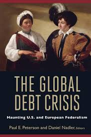 why federalism matters brookings institution the global debt crisis
