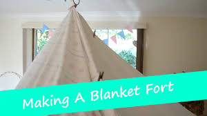 Easy Forts To Build Making A Blanket Fort Youtube