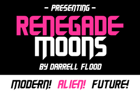 Check out these futuristic fonts if you want a modern design. Renegade Moons Font By Dadiomouse Creative Fabrica Futuristic Fonts Renegade New Fonts