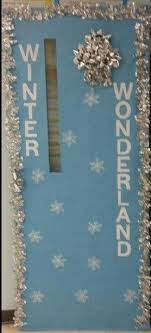 winter wonderland classroom door decorating ideas. Winter Wonderland Classroom Door Decoration. With This Type Of Decoration,  It Can Stay Up Until The End January! Winter Wonderland Classroom Door Decorating Ideas R