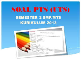 Subscribe subscribe to this discussion via emails. Soal Pts Uts Ipa Semester 2 Kelas 9 Smp Mts Kurikulum 2013