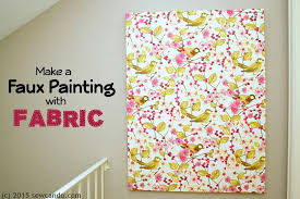 sew can do tutorial time faux painting wall art using fabric throughout plans 19