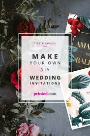 Make Your Invitation How To Design Your Own Wedding Invites Printed Com