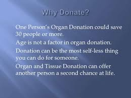 persuasive speech organ donation powerpoint <br > 5 why donate