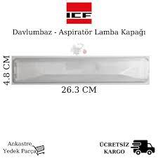 ICF Davlumbaz Işık Camı Yansıtıcı Lamba Kapağı Aydınlatma Fiyatları ve  Özellikleri