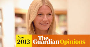 Proud of my friends @ collabfund who backed and have a big stake in $ bynd at ipo! Why Do So Many Women Hate Gwyneth Paltrow Tanya Gold Opinion The Guardian
