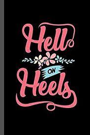 """Hell on Heels: Feminism Wedding Day Marriage Stiletto Gift Hell On Heels Funny Bride (6""""x9"""") Lined notebook Journal to write in by Gordon, Cyril - Amazon.ae"""