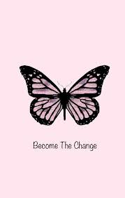 Become the change IPhone pink butterfly wallpaper | Butterfly wallpaper,  Picture collage wall, Pink iphone