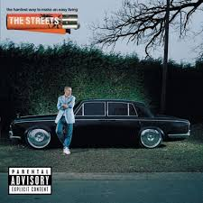 The <b>Streets: The Hardest</b> Way to Make an Easy Living Album ...