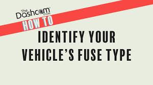 Automotive Fuse Types Chart 01 How To Identify Your Fuse Type Diy Dashcam Installation By The Dashcam Store