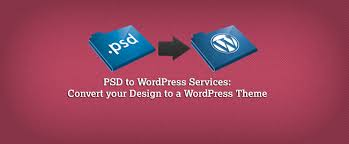 PSD to WordPress Services: Convert your Design to WordPress