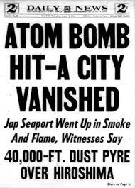 the atomic bombing of hiroshima and nagasaki years later newspaper headlines