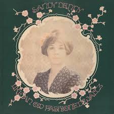 <b>Sandy Denny</b> - <b>Like</b> An Old Fashioned Waltz   Releases   Discogs