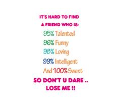 Funny Quotes For Your Friends. QuotesGram via Relatably.com