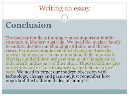 year sociology writing an essay introduction eengage your  conclusion the nuclear family is the single most important family structure in modern