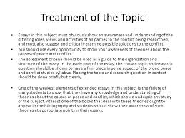 writing an extended essay in peace and conflict studies ppt 7 treatment of the topic essays