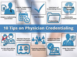 Physician Credentialing Tips Physician Credentialing