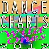 Dance Charts 2012 Wild Ones Songs Download Dance Charts