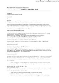Payroll Clerk Resume Awesome Sample Benefits Administrator Resume Format Template Simple Resume
