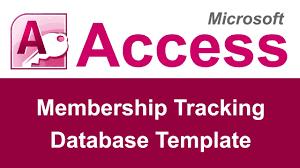 Excel Membership Template Microsoft Access Membership Tracking Database Template Youtube