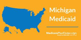 Michigan Medicaid Beginners Guide Medicare Plan Finder