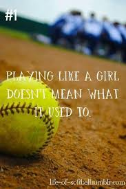 Softball Life Quotes