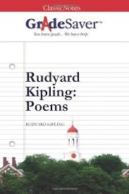 "rudyard kipling poems ""if "" summary and analysis gradesaver rudyard kipling poems"