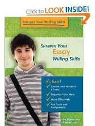 academic writing com how do you start a essay autobiographical  amazon com sharpen your essay writing skills sharpen your writing skills