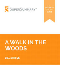 all study guides supersummary a walk in the woods