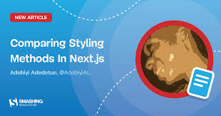 comparing styling methods in next js