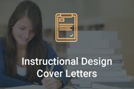 Instructional Design Cover Letter Things To Include And Avoid