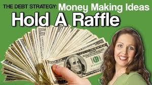Cash Raffles The Debt Strategy Money Making Ideas Holding A Raffle Youtube